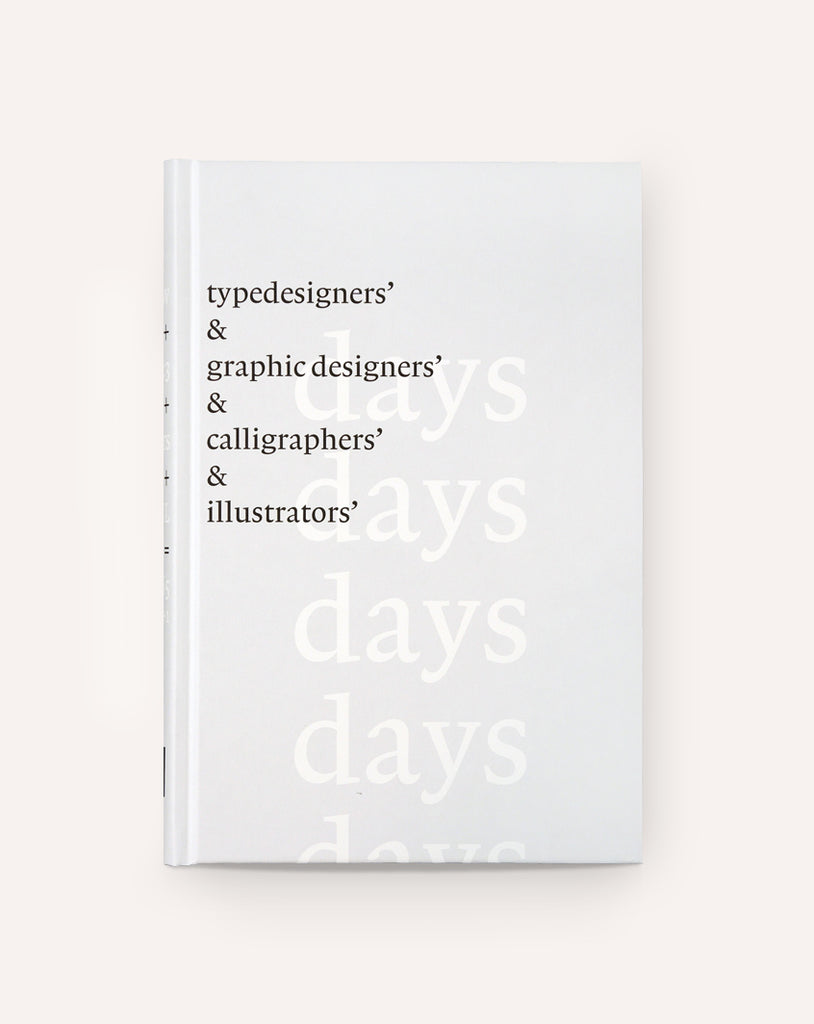 Typedesigner's Days & Graphic Designers' Days & Calligraphers' Days & Illustrators' Days