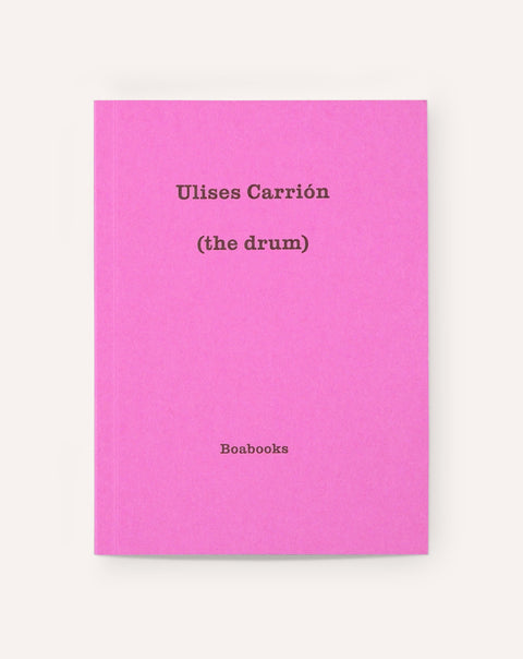 (the drum) / Ulises Carrión