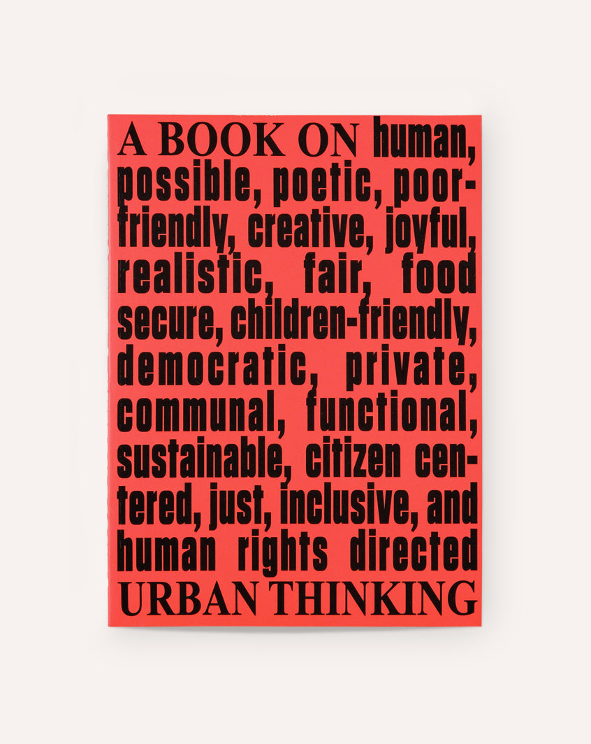 Architecture & Human Rights: A Book on Urban Thinking