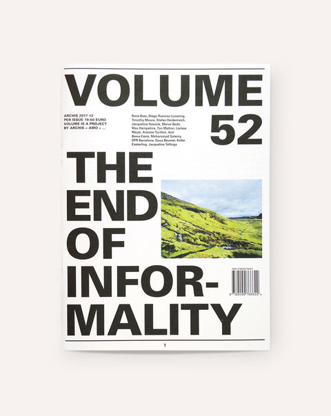 Volume 52: The End Of Informality