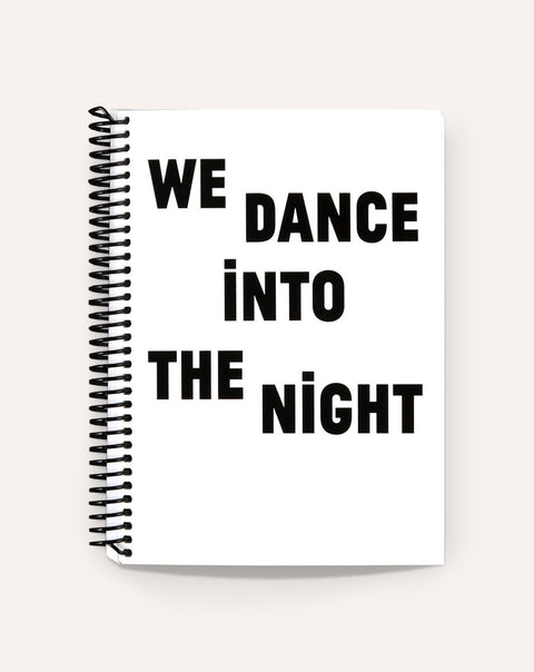 We Dance Into The Night