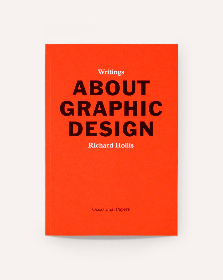 Writings About Graphic Design / Richard Hollis
