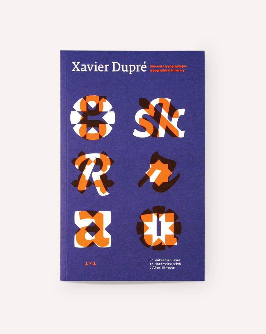 Xavier Dupré - Typographical Itinerary / Itineraire Typographique