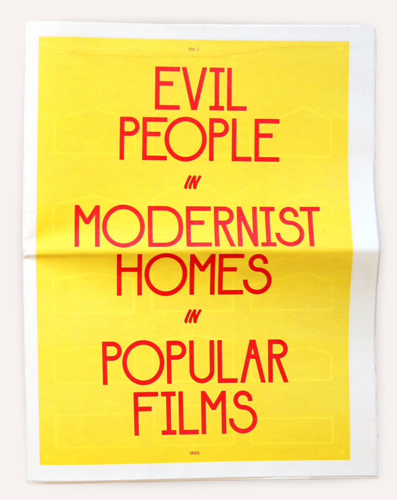 (MISPRINT EDITION) Evil People in Modernist Homes in Popular Films