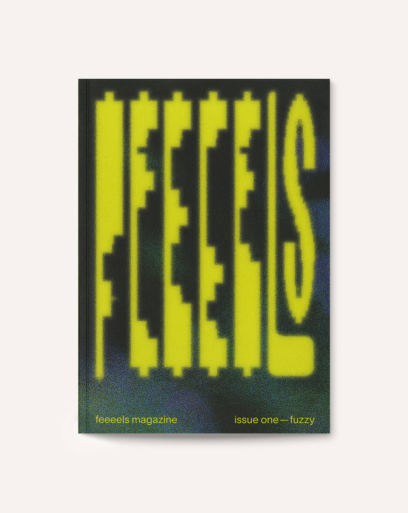 feeeels — fuzzy (Issue One)