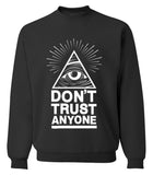 'Don't Trust Anyone' Sweatshirt - A Stoners Heaven