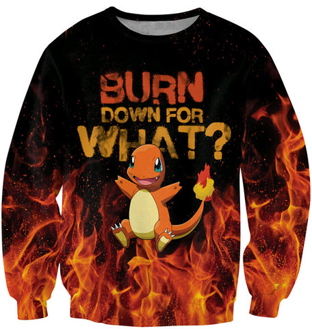 Charmander Pokémon 'Burn Down For What?' Sweatshirt - A Stoners Heaven