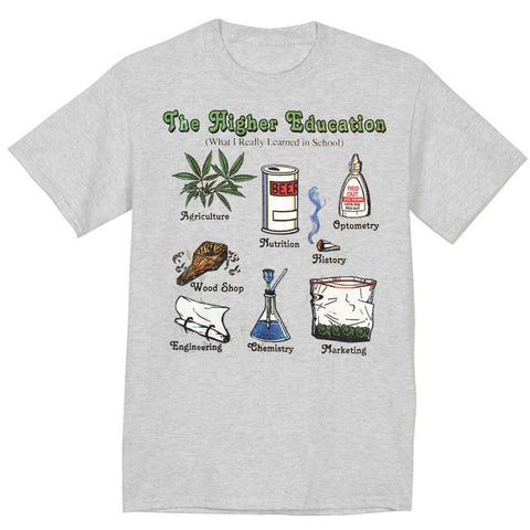 The Higher Education Funny Weed T-Shirt