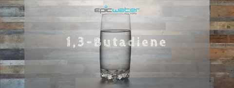 1,3-Butadiene water filter drinking tap water