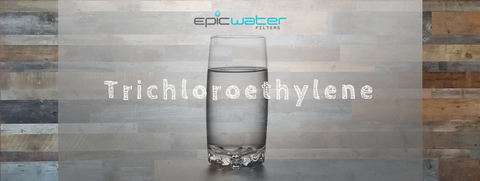 Trichloroethylene in drinking water filter health