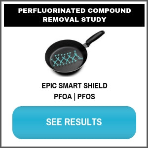 PFC PFOA PFOS PERFLUORINATED WATER FILTER TESTING