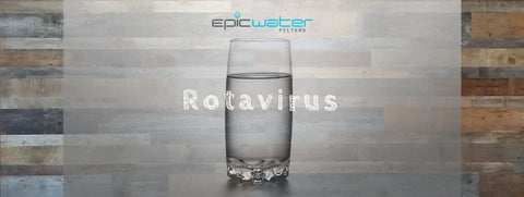 Rotavirus water filter filtration safe to drink how to remove h2o