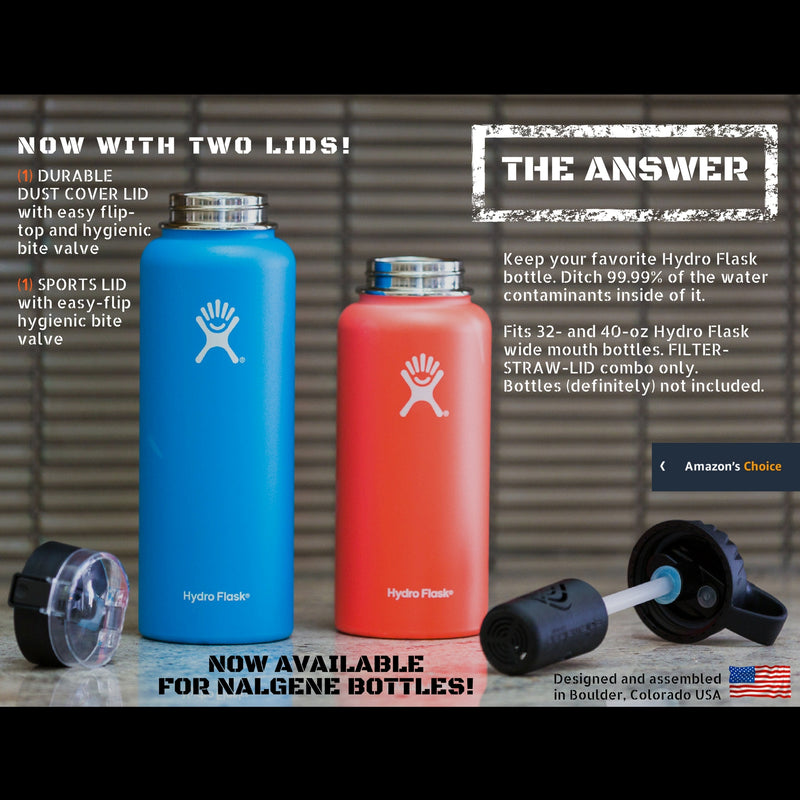 THE ANSWER | HYDRO FLASK Compatible Water Bottle Filter System | Filter/Straw/Lid Device Fits Hydro Flask 32 and 40 oz Wide Mouth Bottles