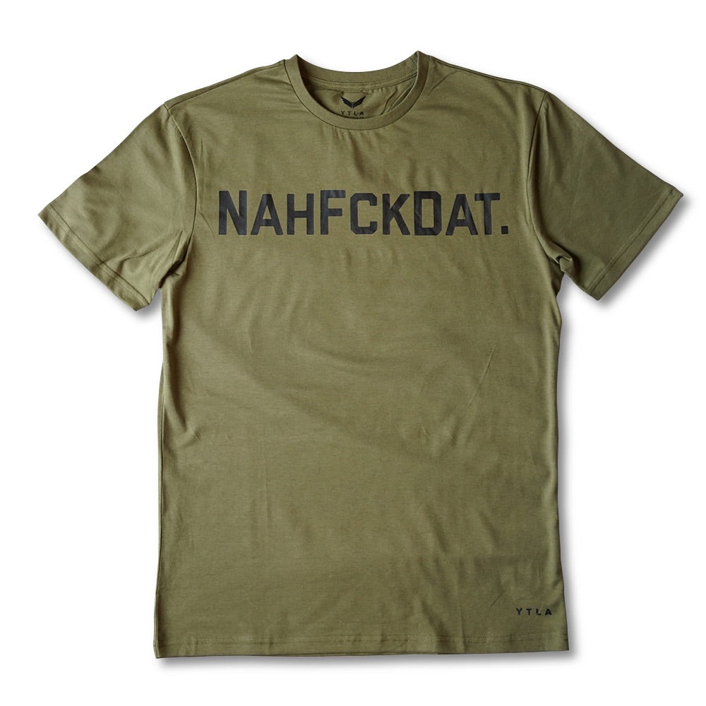 NahFckDat Premium T-Shirt - Military Green