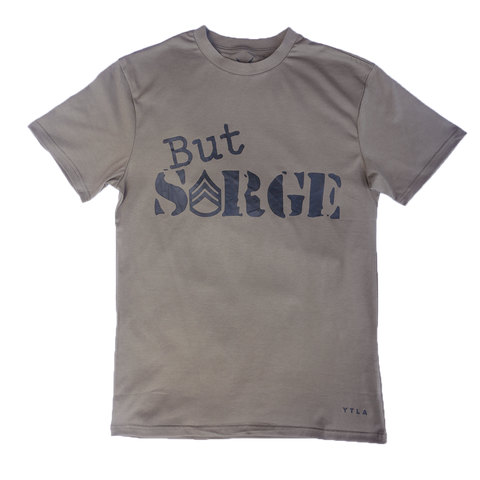 But Sarge Premium T-Shirt- Coyote Brown (OCP)