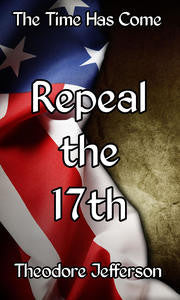 Repeal the 17th