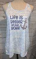 Life is Better on the Boat Tank