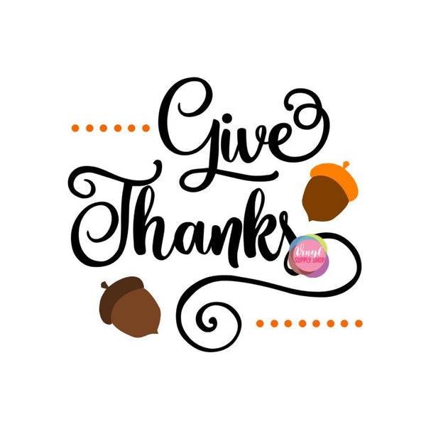 Give Thanks Cut File