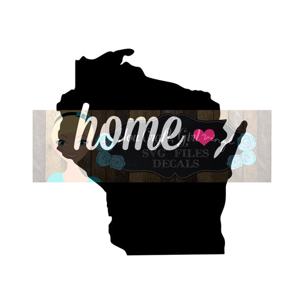 Wisconsin State Home State Map Cut File