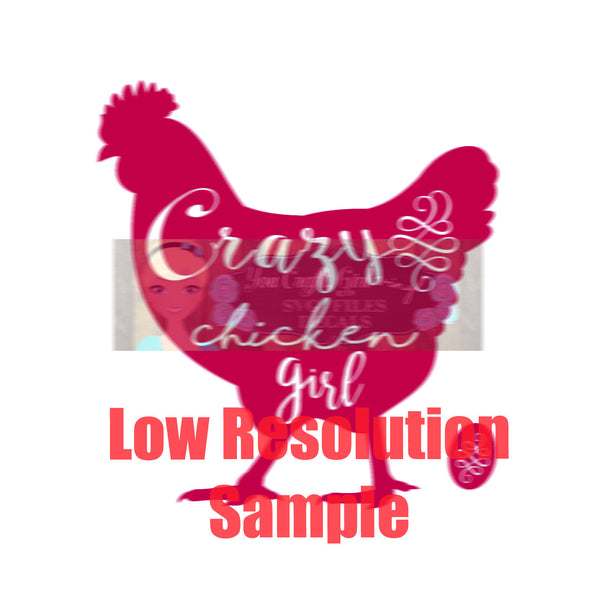 Crazy Chicken Girl Cut File
