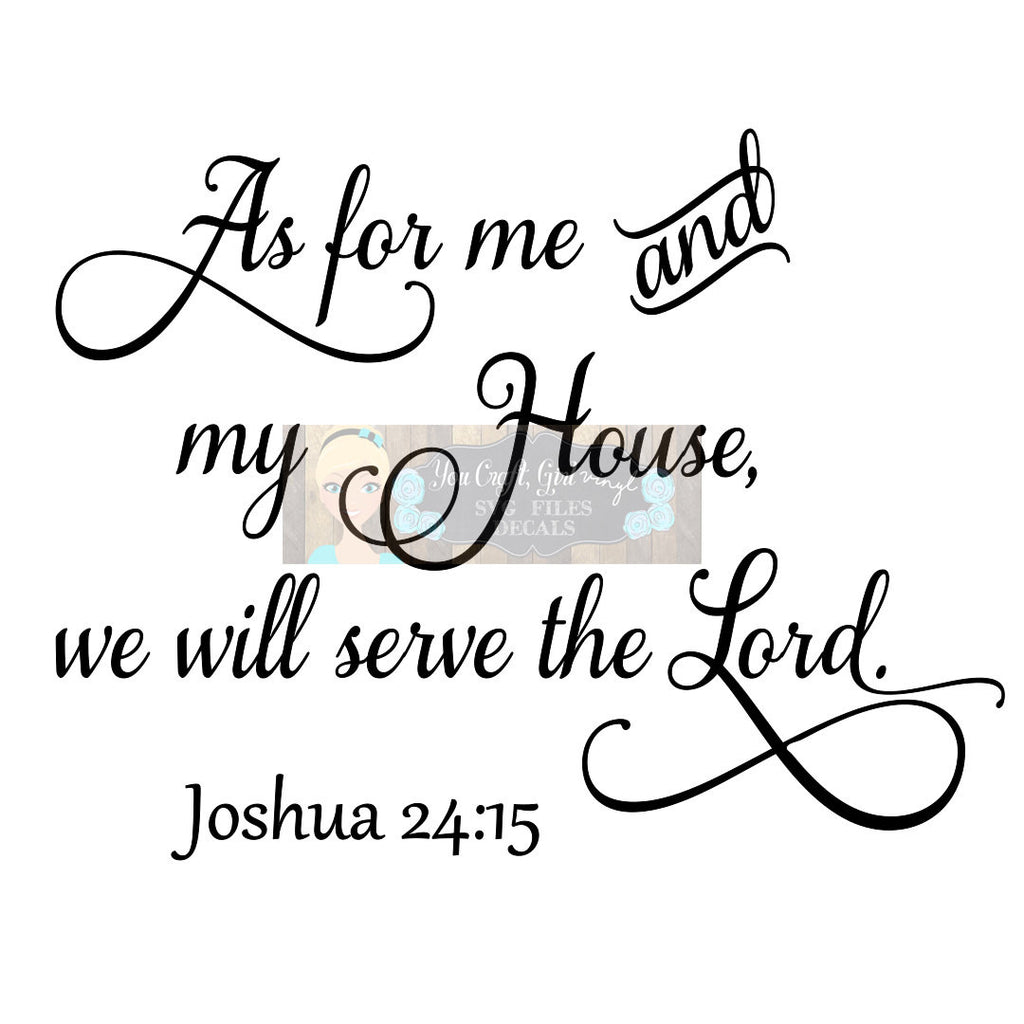 As for Me & My House Joshua 24:15 Cut File