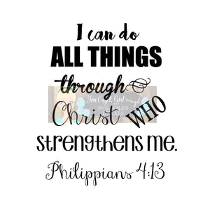Philippians 4:13 I Can Do All Things Through Christ Svg Dxf Png Pdf Zip File   Commercial Use SVG Car decal   tshirt   home decor   apparel