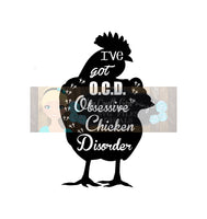 Obsessive Chicken Disorder OCD Svg Dxf Png Pdf   Commercial Use SVG   Car decal   tshirt   Farm Country Home Decal   Kitchen decor   Chicken