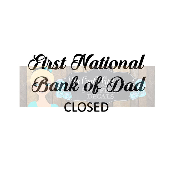 Bank of Dad Closed Cut File