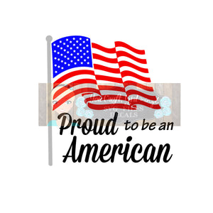 Proud to be American Svg Dxf Png Pdf  Commercial Use SVG   Tshirt   Car Decal   4th of July  Holiday  America USA Pride   American Flag SVG