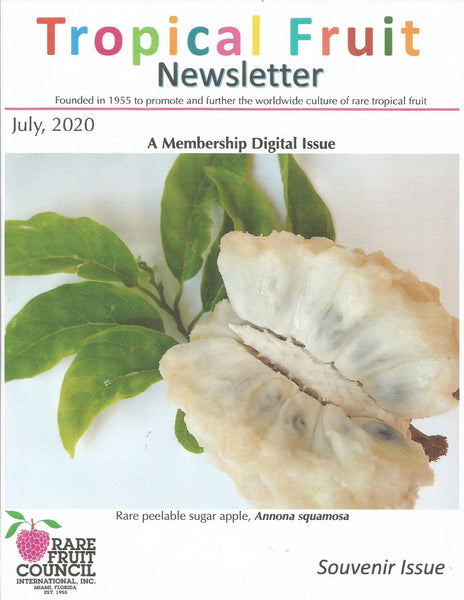 Rare Fruit Council International, Inc. Tropical Fruit Newsletter July 2020 Featuring Miracle Fruit Oil and Vitabrace
