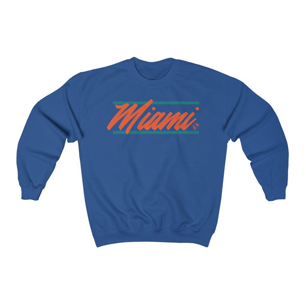 U Are Miami Blue Sweatshirt