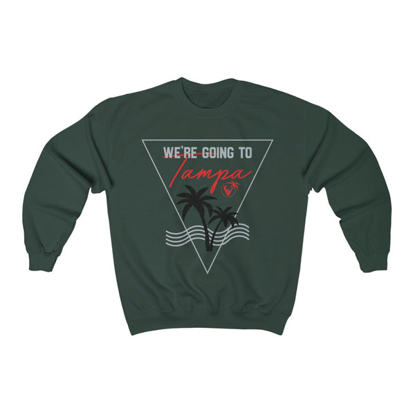 We're Going To Tampa Crewneck Sweatshirt