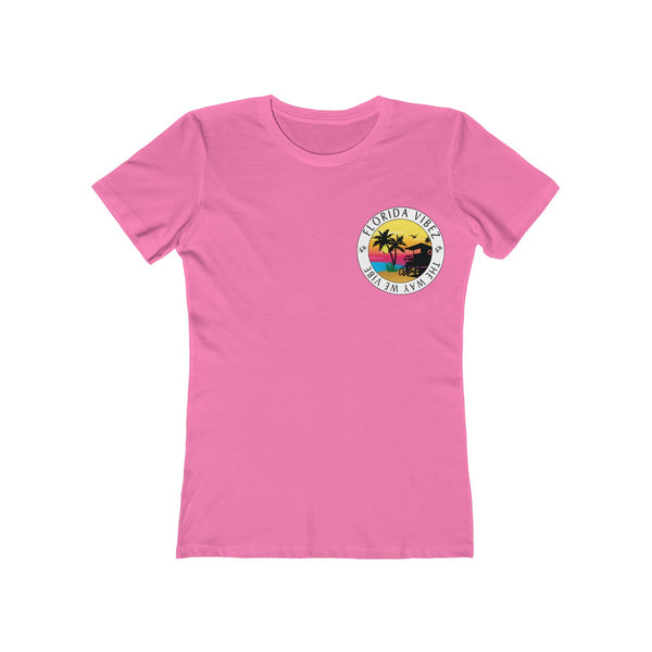 The Way We Vibe Ladies Hot Pink T-Shirt