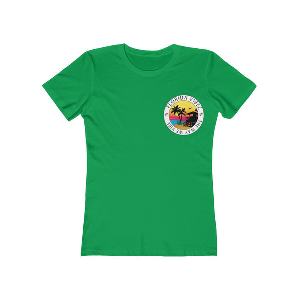 The Way We Vibe Ladies Green T-Shirt