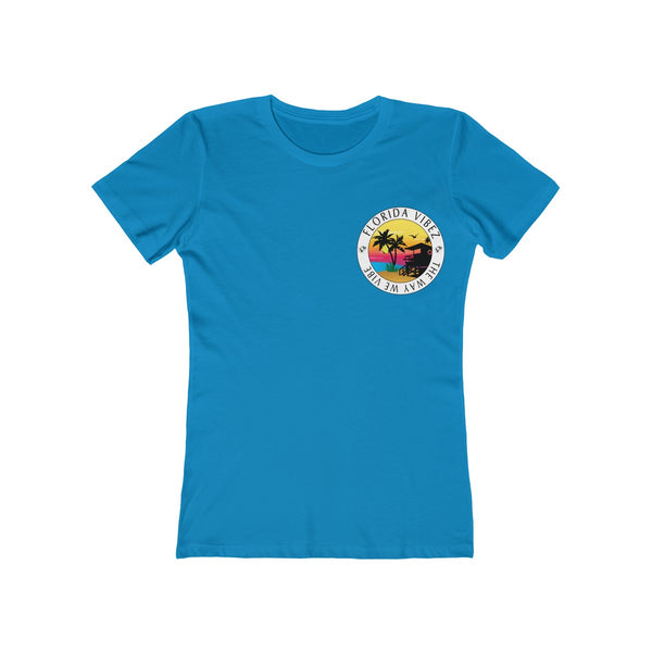 The Way We Vibe Ladies Turquoise T-Shirt