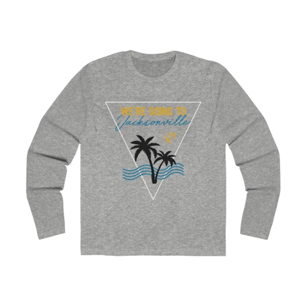 We're Going To Jacksonville Long Sleeve grey