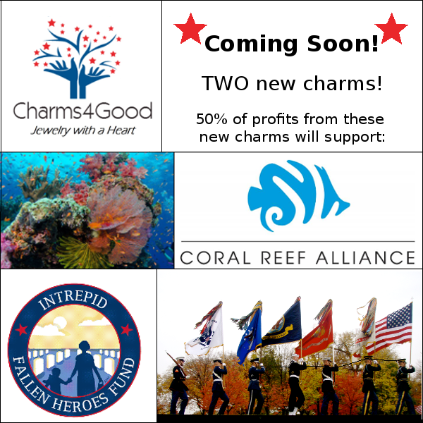 2 New Charms Coming Soon! Supporting Coral Reef Alliance and Intrepid Fallen Heroes Fund