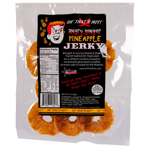 Sh' That's Hot Angry Ginger Pineapple Jerky