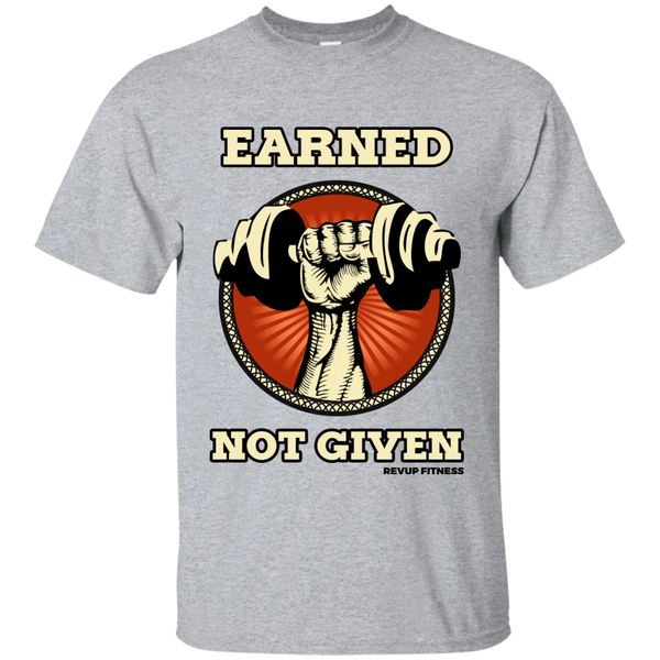 Earned Not Given