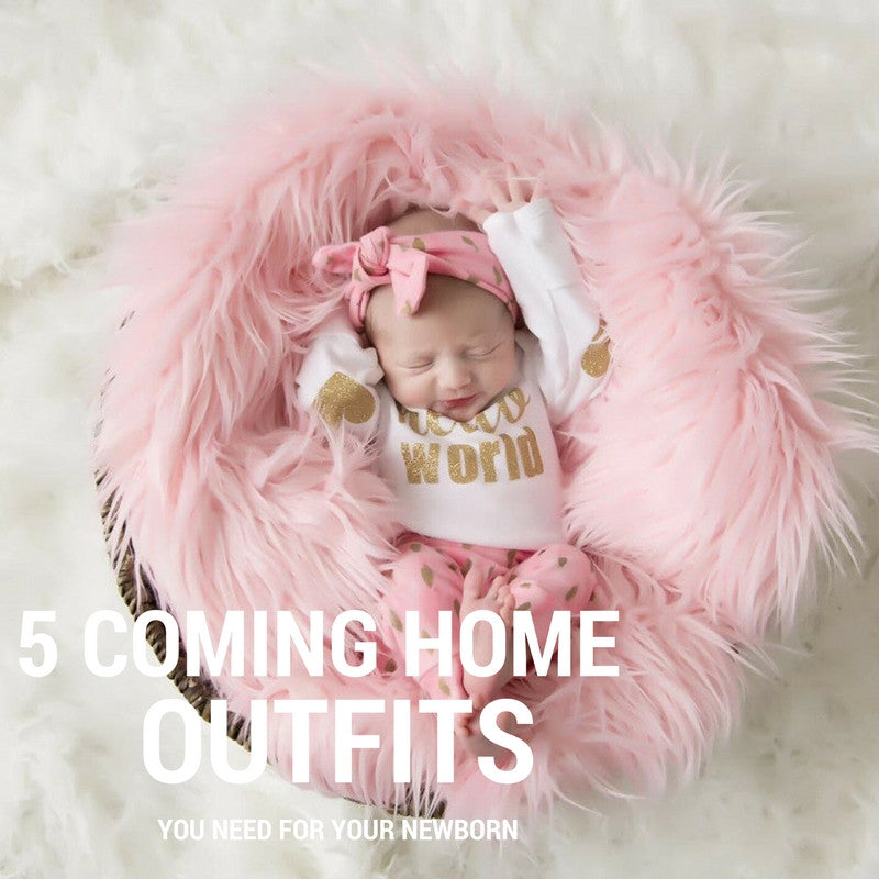 5 Coming Home Outfits You Need For Your Newborn
