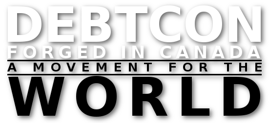 DEBTCON Forged in Canada, A Movement for the World