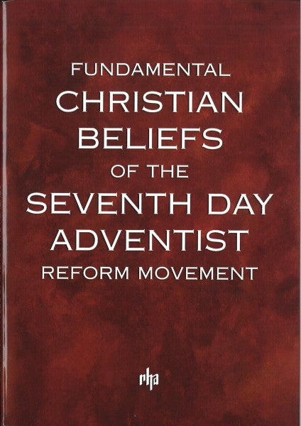 Fundamental Christian Beliefs of the SDARM
