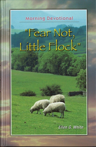 Fear Not Little Flock