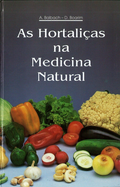 As Hortalizas na Medicina Natural