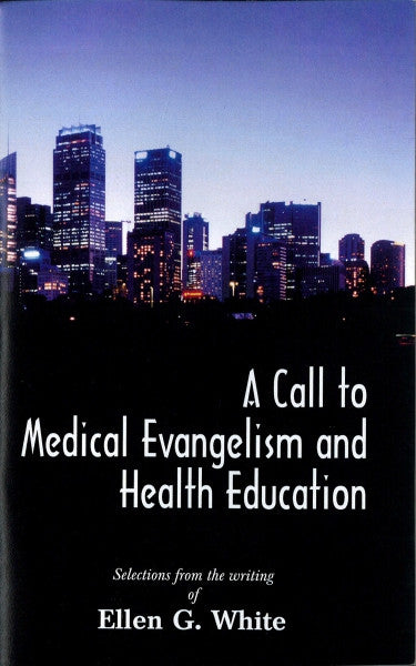 Call to Medical Evangelism and Health Education