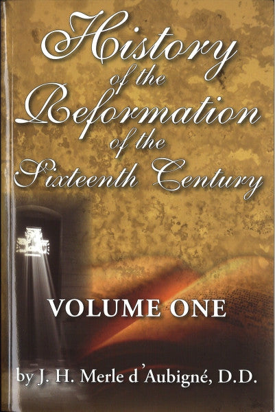 History of the Reformation of the Sixteenth Century (2 Volume Set)