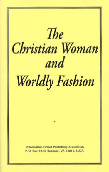 Christian Woman and Worldly Fashion