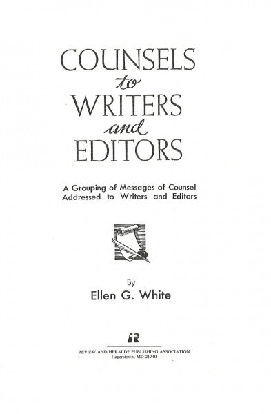 Counsels to Writers and Editors, Classic Ed.