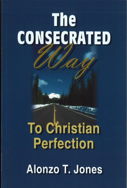 The Consecrated Way To Christian Perfection