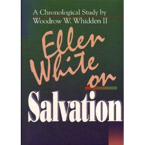 EGW on Salvation